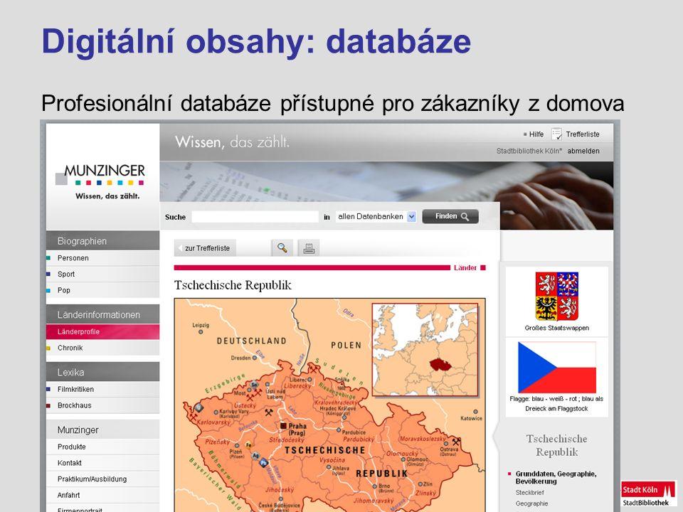 Digitální obsahy: databáze Profesionální databáze přístupné pro zákazníky z domova