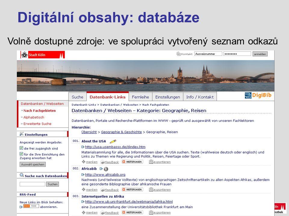 Digitální obsahy: databáze Volně dostupné zdroje: ve spolupráci vytvořený seznam odkazů