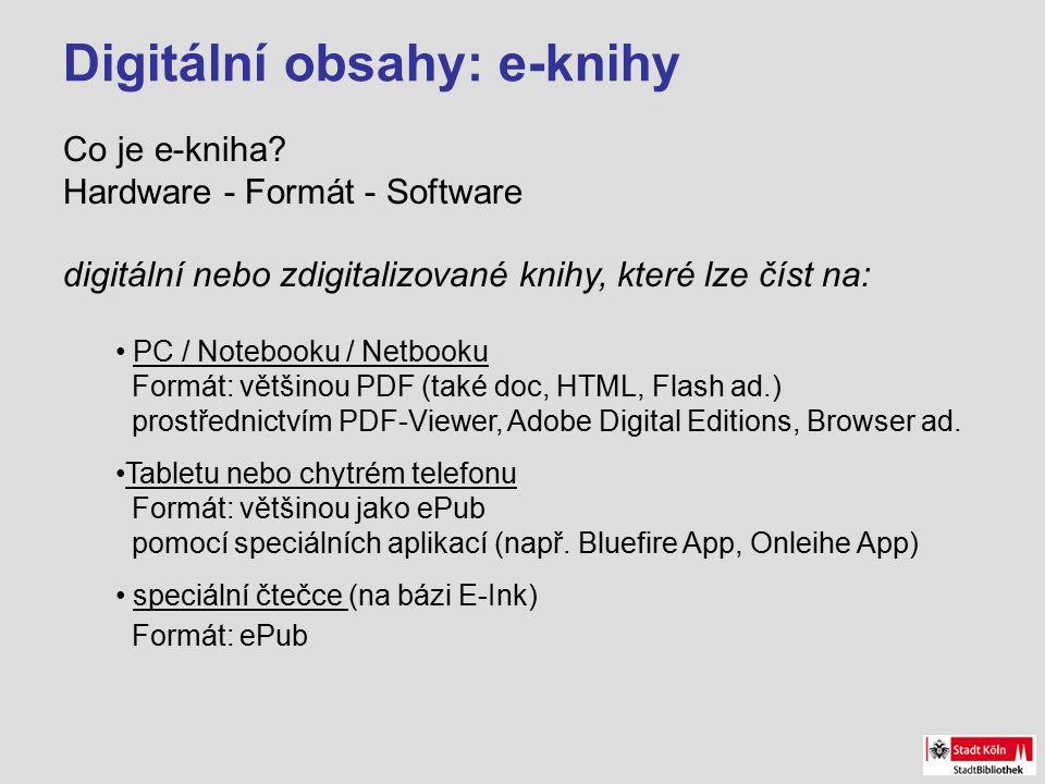 Digitální obsahy: e-knihy Co je e-kniha.