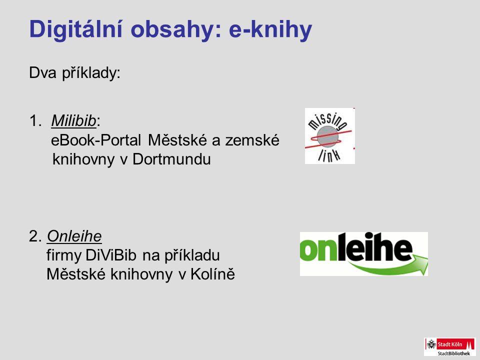 Digitální obsahy: e-knihy Dva příklady: 1.