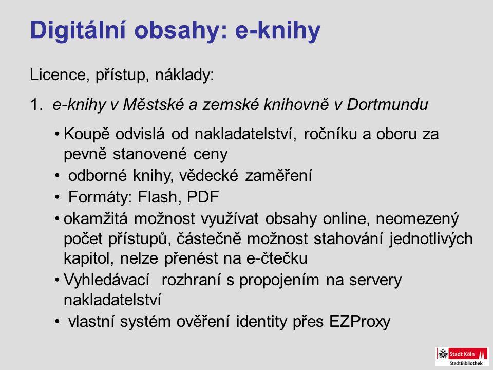 Digitální obsahy: e-knihy Licence, přístup, náklady: 1.