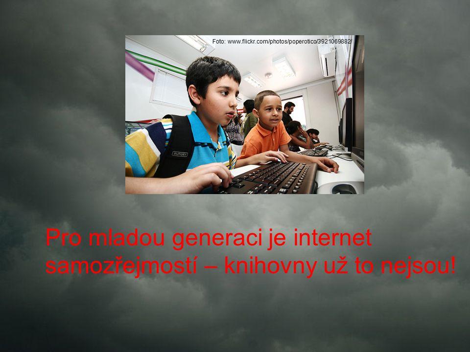 Pro mladou generaci je internet samozřejmostí – knihovny už to nejsou.