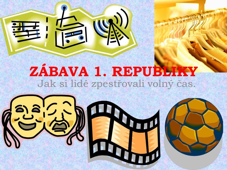 KABARETY Zábavné podniky s humoristickým programem – divadelní výstupy a tance (kankán).