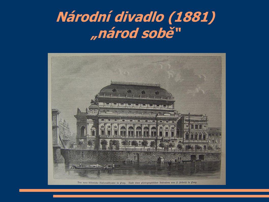 """Národní divadlo (1881) """"národ sobě"""""""