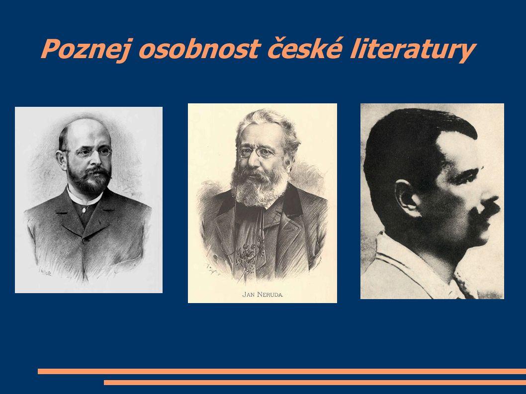 Poznej osobnost české literatury