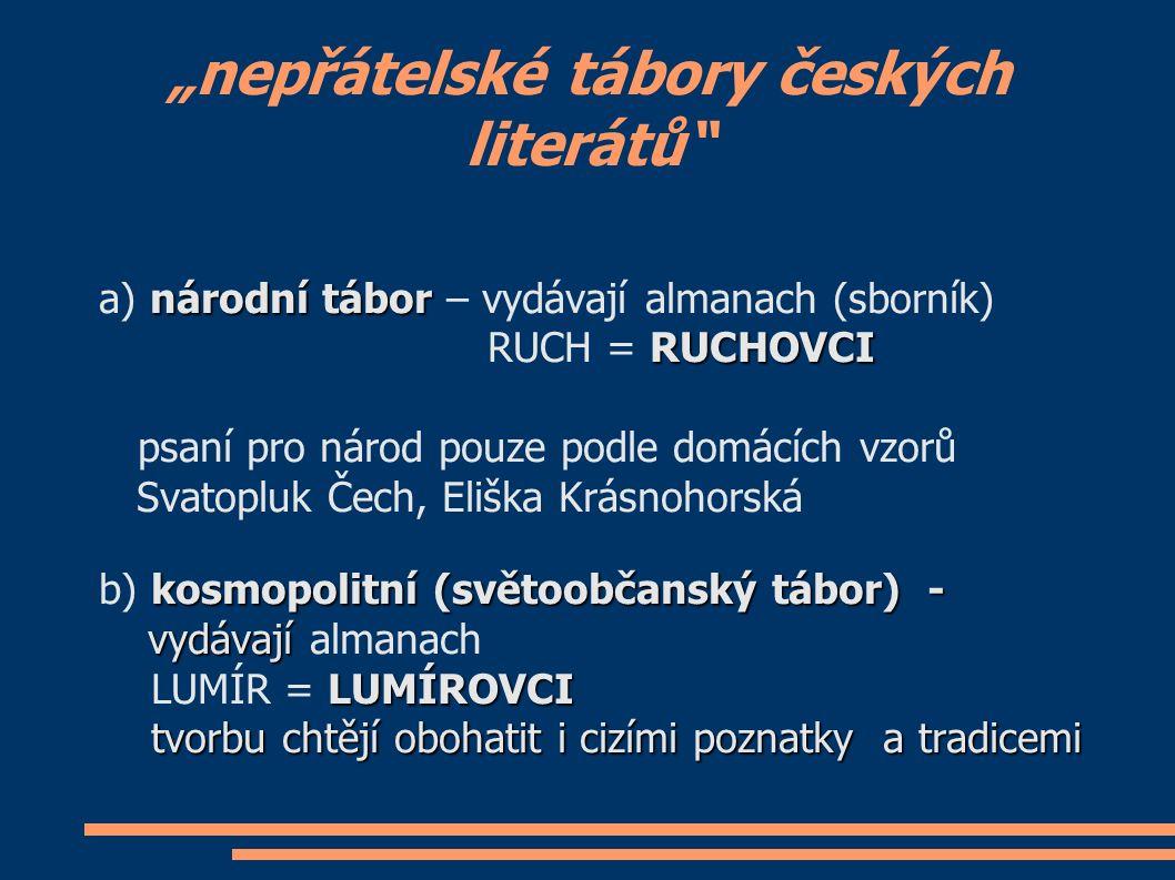 Svatopluk Čech (1846 – 1908) autor vlastenecké poezie, satira o panu Broučkovi ● Výlet pana Broučka, tentokráte do 15.