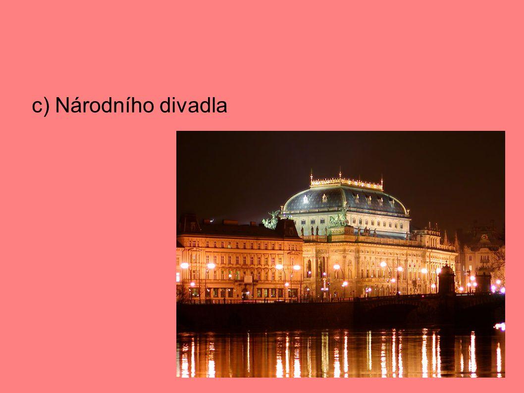 c) Národního divadla