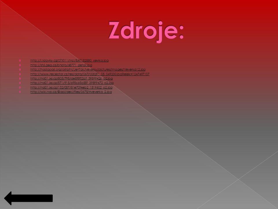  http://i.lidovky.cz/07/011/lncl/BAT182880_vevrka.jpg http://i.lidovky.cz/07/011/lncl/BAT182880_vevrka.jpg  http://st6.geg.cz/photo/68771_detail.jpg http://st6.geg.cz/photo/68771_detail.jpg  http://hadopasi.org/ostatni/JenTak/veverky/pictures/images/Veverka12.jpg http://hadopasi.org/ostatni/JenTak/veverky/pictures/images/Veverka12.jpg  http://www.ireceptar.cz/res/data/067/008291_05_049200.jpg seek=1247497107 http://www.ireceptar.cz/res/data/067/008291_05_049200.jpg seek=1247497107  http://nd01.jxs.cz/805/798/de8f8f02cf_39899426_o2.jpg http://nd01.jxs.cz/805/798/de8f8f02cf_39899426_o2.jpg  http://nd01.jxs.cz/571/915/695c65c85f_39899472_o2.jpg http://nd01.jxs.cz/571/915/695c65c85f_39899472_o2.jpg  http://nd01.jxs.cz/132/057/81e70f4eb2_1519602_o2.jpg http://nd01.jxs.cz/132/057/81e70f4eb2_1519602_o2.jpg  http://wiki.rvp.cz/@api/deki/files/3675/=veverka_2.jpg http://wiki.rvp.cz/@api/deki/files/3675/=veverka_2.jpg