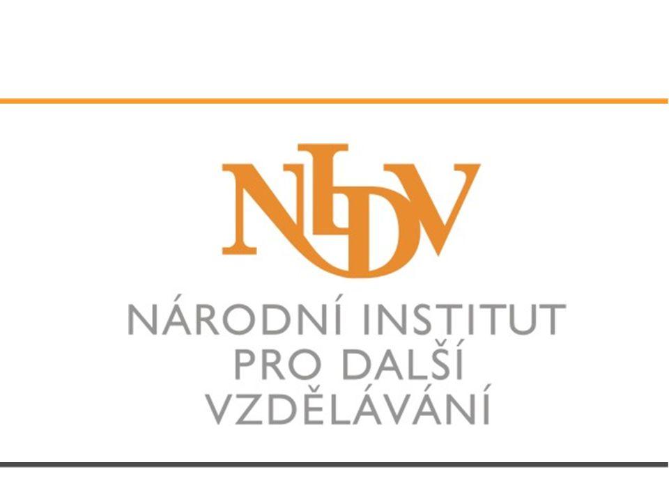 Národní institut pro další vzdělávání Příspěvková organizace přímo řízená MŠMT Působnost v celé České republice Státní garance DVPP
