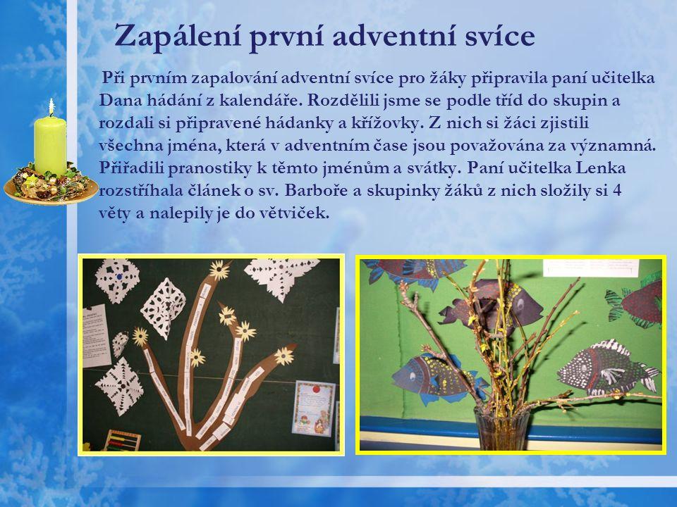 Koledování u vánočního stromu Letos jsme zahájili advent v neděli 28.listopadu v 17.00 hod.