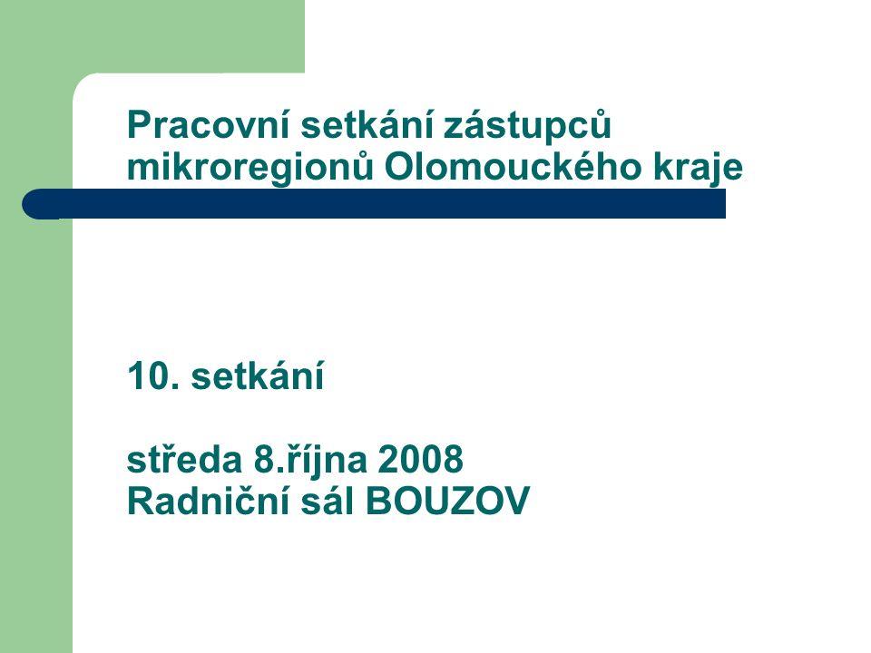 Pracovní setkání zástupců mikroregionů Olomouckého kraje 10.
