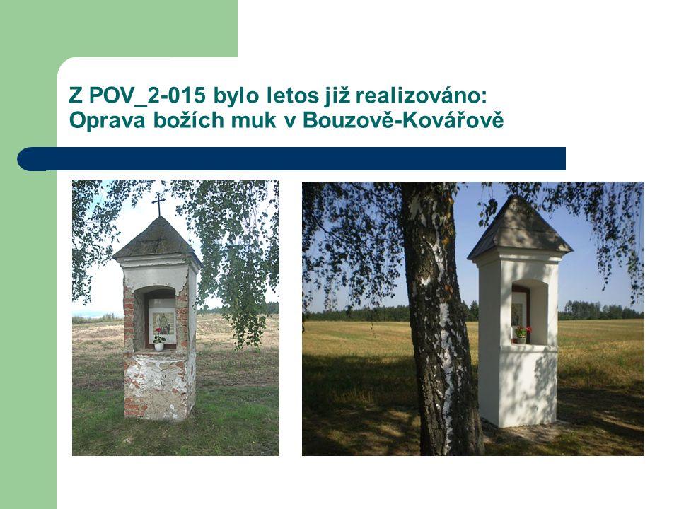 Z POV_2-015 bylo letos již realizováno: Oprava božích muk v Bouzově-Kovářově