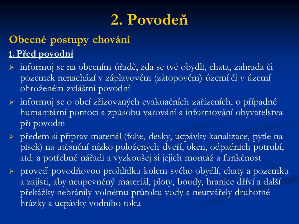 2. Povodeň Obecné postupy chování 1.
