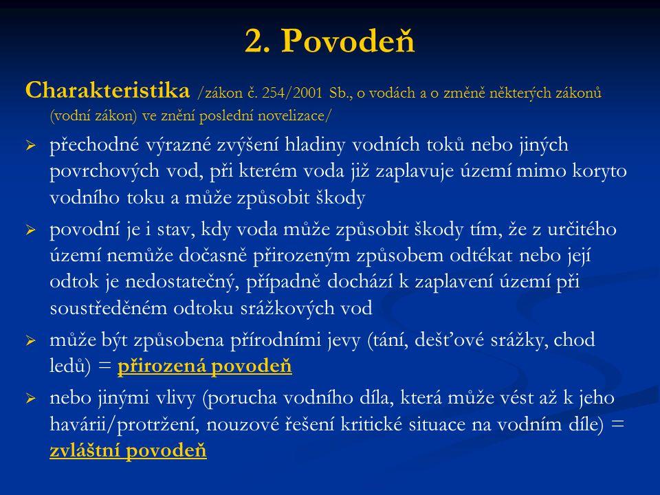 2. Povodeň Charakteristika /zákon č.