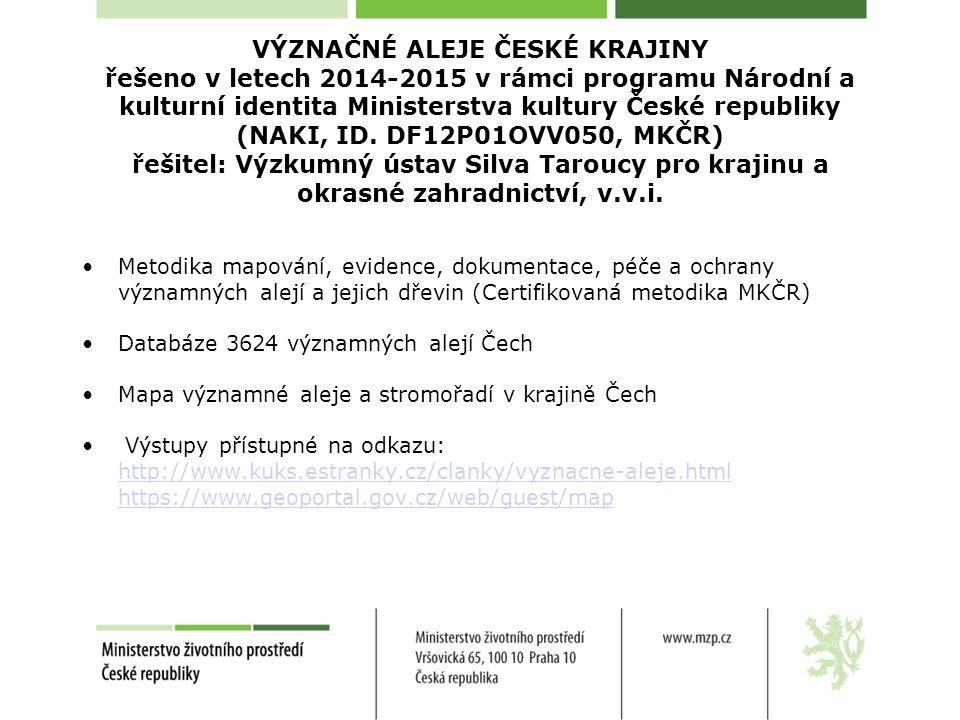 VÝZNAČNÉ ALEJE ČESKÉ KRAJINY řešeno v letech 2014-2015 v rámci programu Národní a kulturní identita Ministerstva kultury České republiky (NAKI, ID.