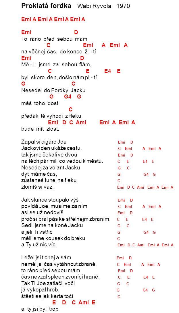 Poslední píseň Miki Ryvola 1965 G G# A D7 1.