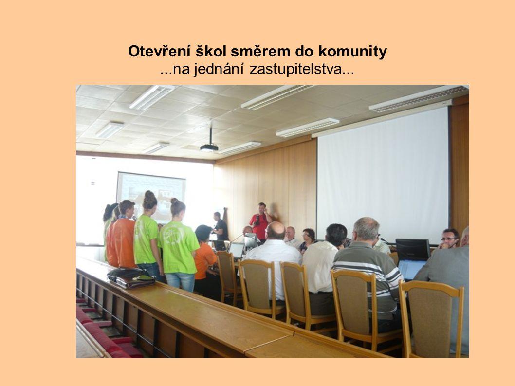. Otevření škol směrem do komunity...na jednání zastupitelstva...