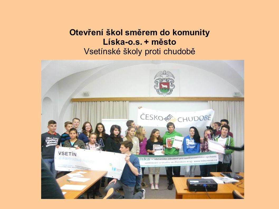 . Otevření škol směrem do komunity Líska-o.s. + město Vsetínské školy proti chudobě