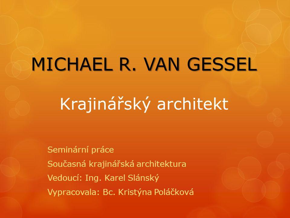 MICHAEL R. VAN GESSEL MICHAEL R.