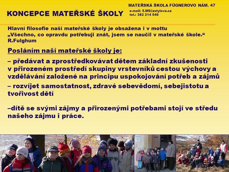 MATEŘSKÁ ŠKOLA FÜGNEROVO NÁM.