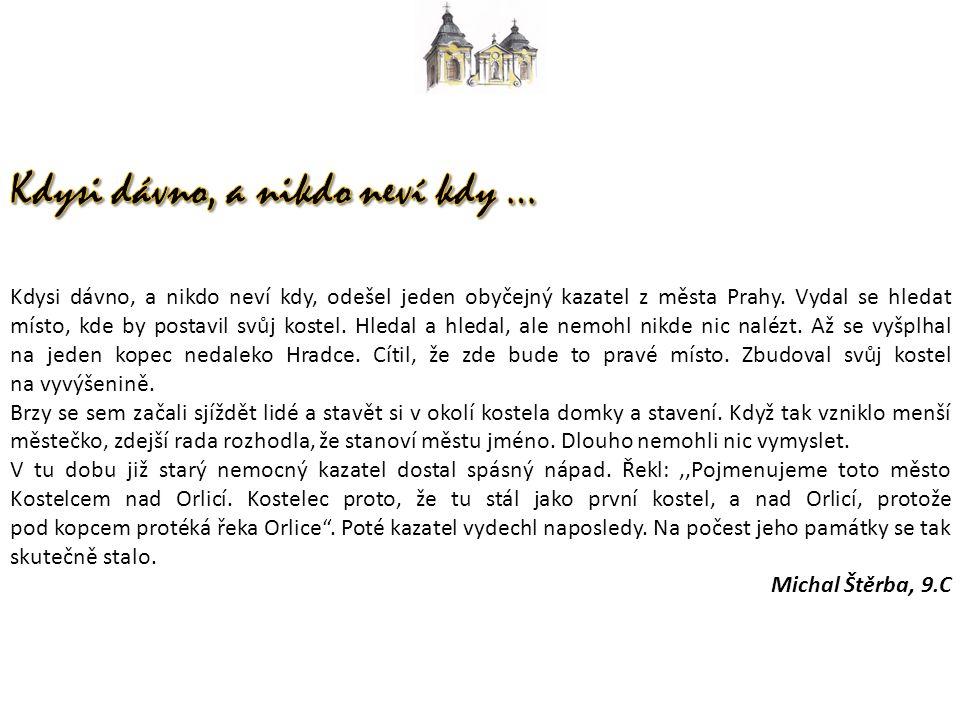 Kdysi dávno, a nikdo neví kdy, odešel jeden obyčejný kazatel z města Prahy.