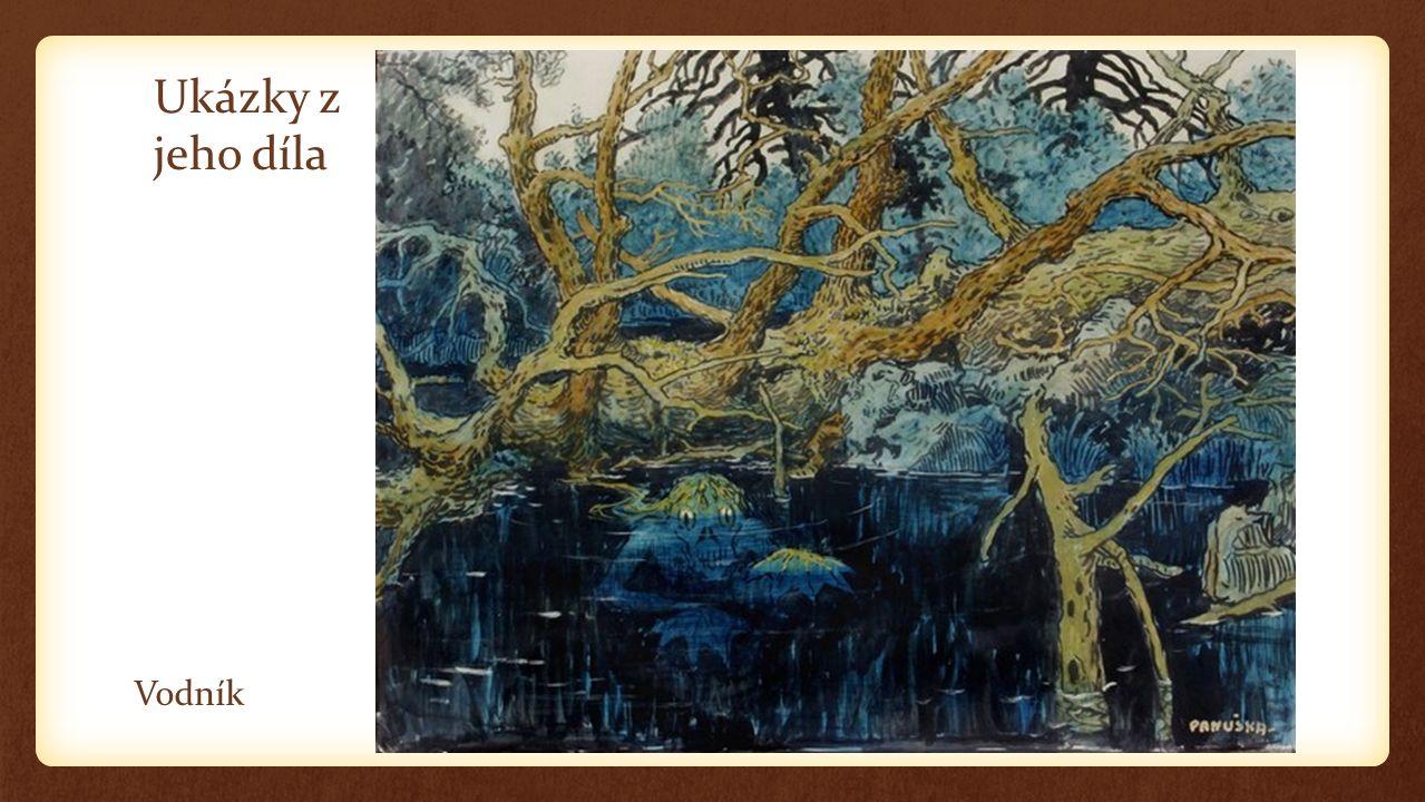 Ukázky z jeho díla Vodník