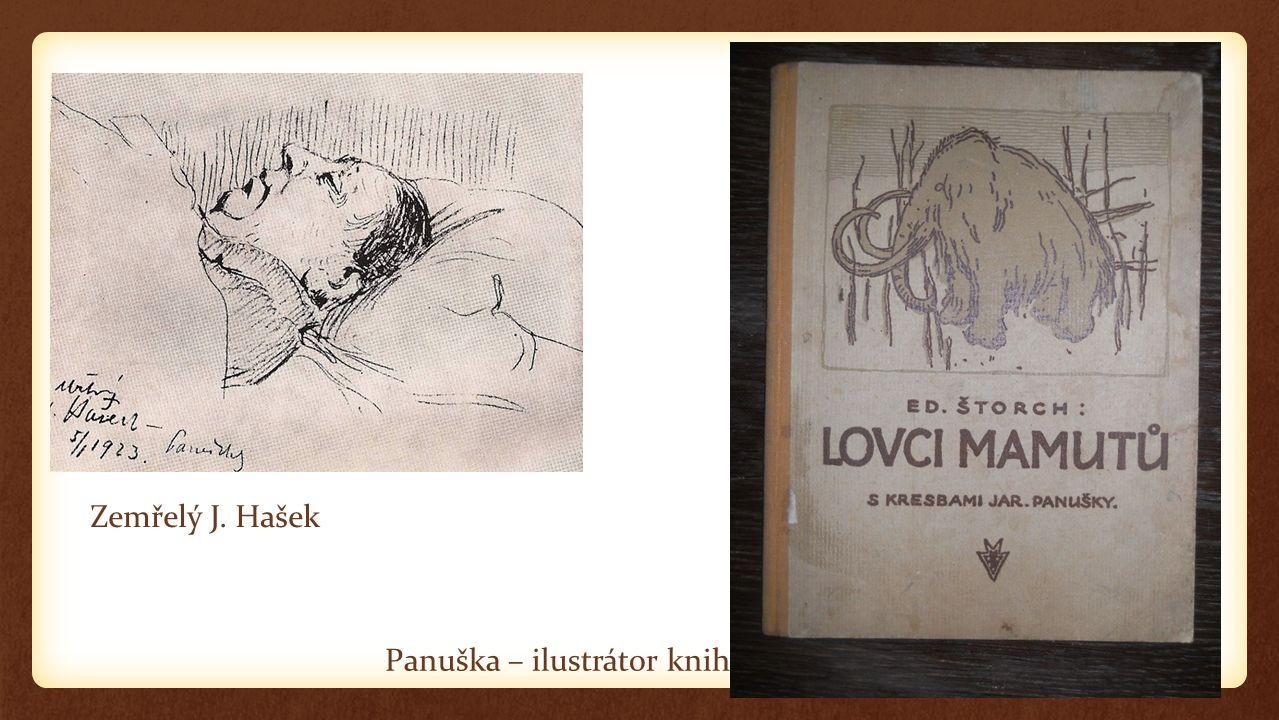 Panuška – ilustrátor knih Zemřelý J. Hašek
