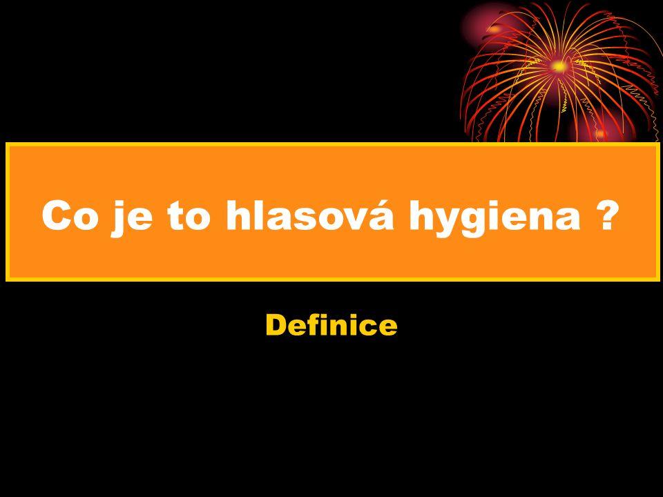 Co je to hlasová hygiena Definice