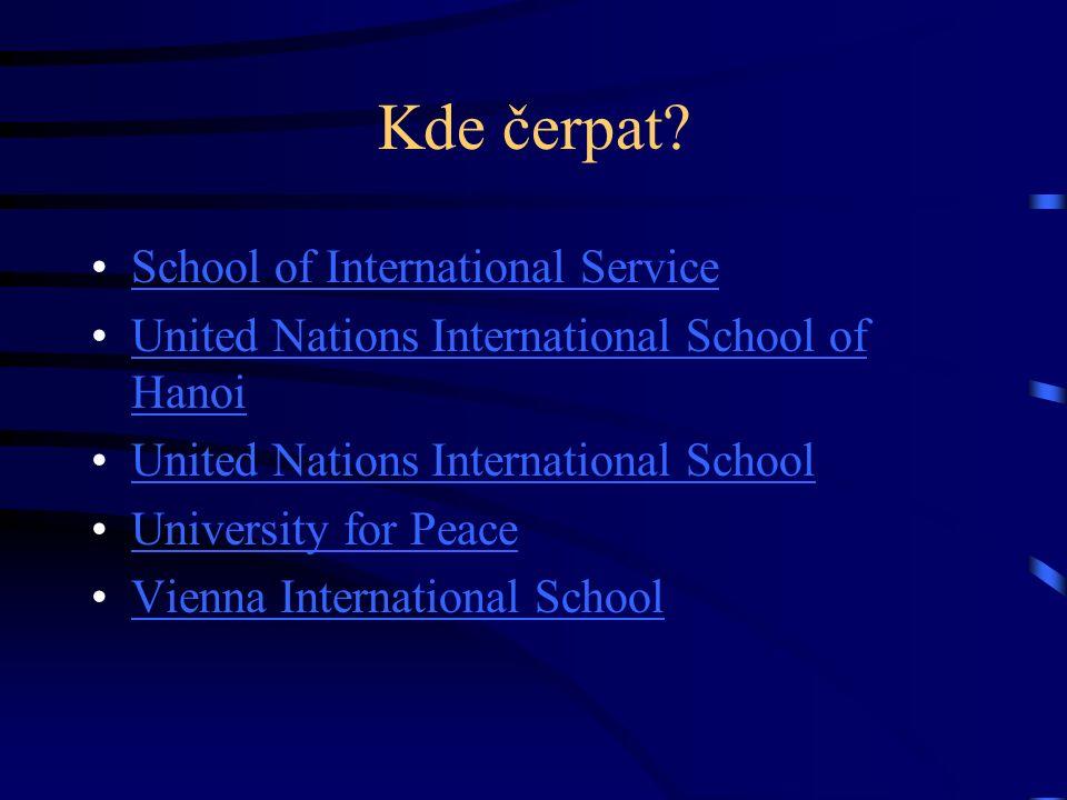 Kde čerpat? School of International Service United Nations International School of HanoiUnited Nations International School of Hanoi United Nations In