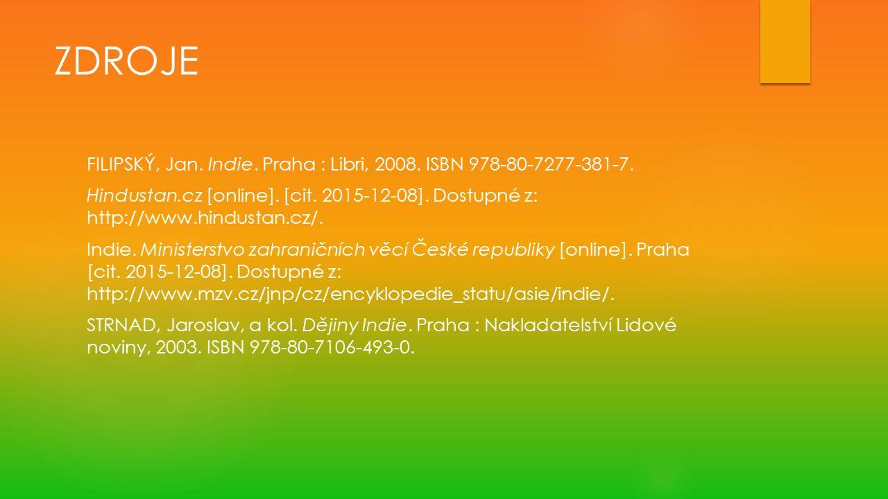 ZDROJE FILIPSKÝ, Jan. Indie. Praha : Libri, 2008.