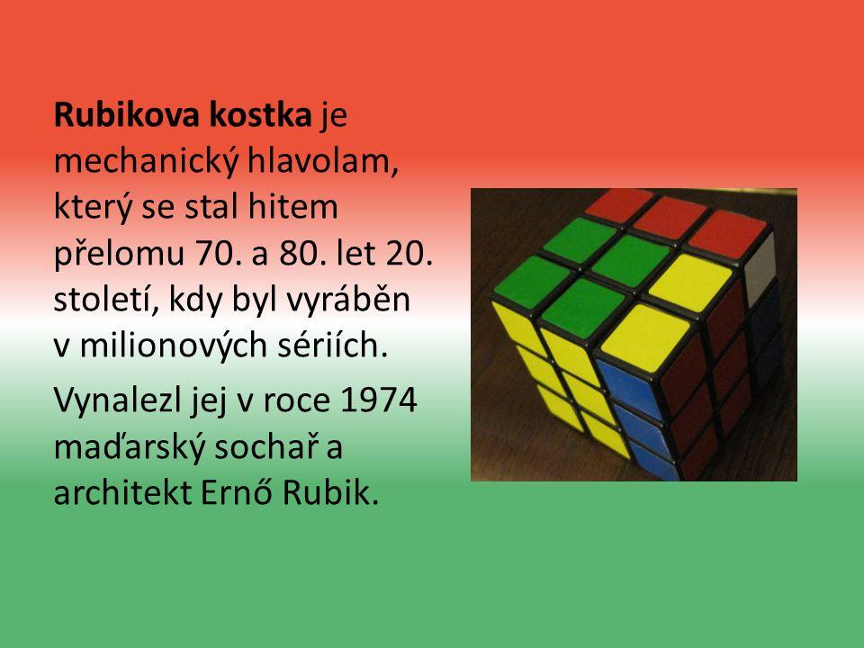 Rubikova kostka je mechanický hlavolam, který se stal hitem přelomu 70.