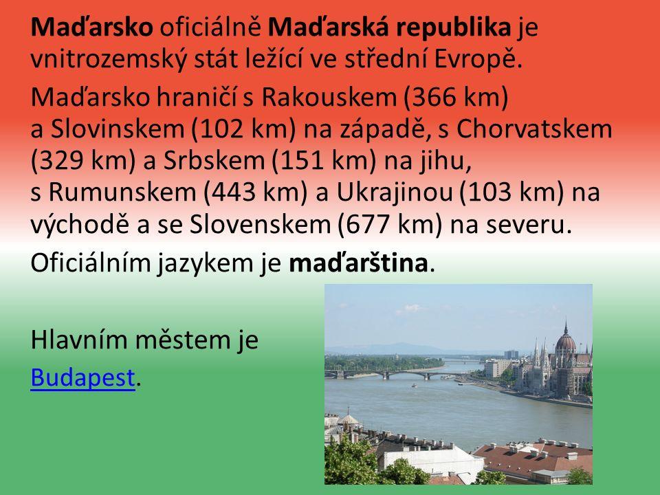 Maďarsko oficiálně Maďarská republika je vnitrozemský stát ležící ve střední Evropě.