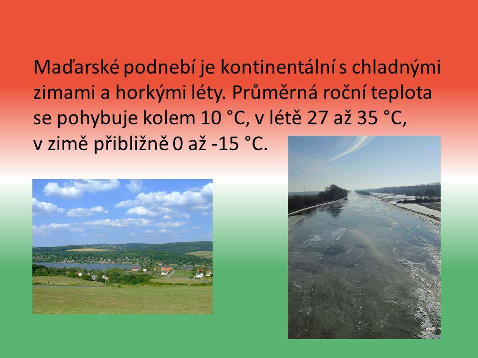 Maďarské podnebí je kontinentální s chladnými zimami a horkými léty.
