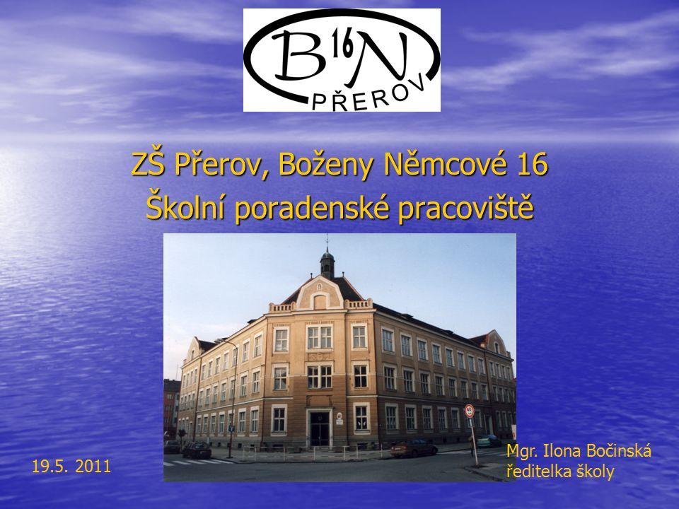 ZŠ Přerov, Boženy Němcové 16 Školní poradenské pracoviště Mgr.