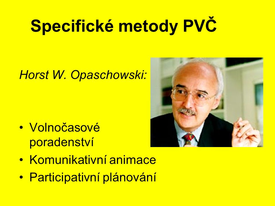 Specifické metody PVČ Horst W.