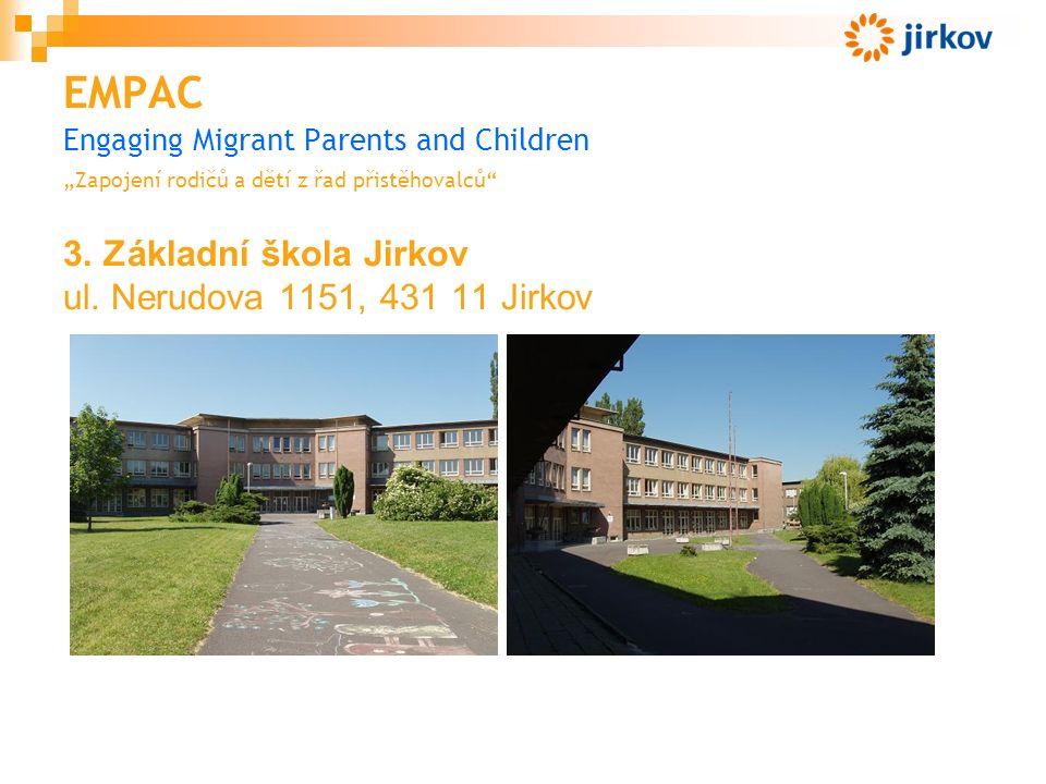 """EMPAC Engaging Migrant Parents and Children """"Zapojení rodičů a dětí z řad přistěhovalců 3."""