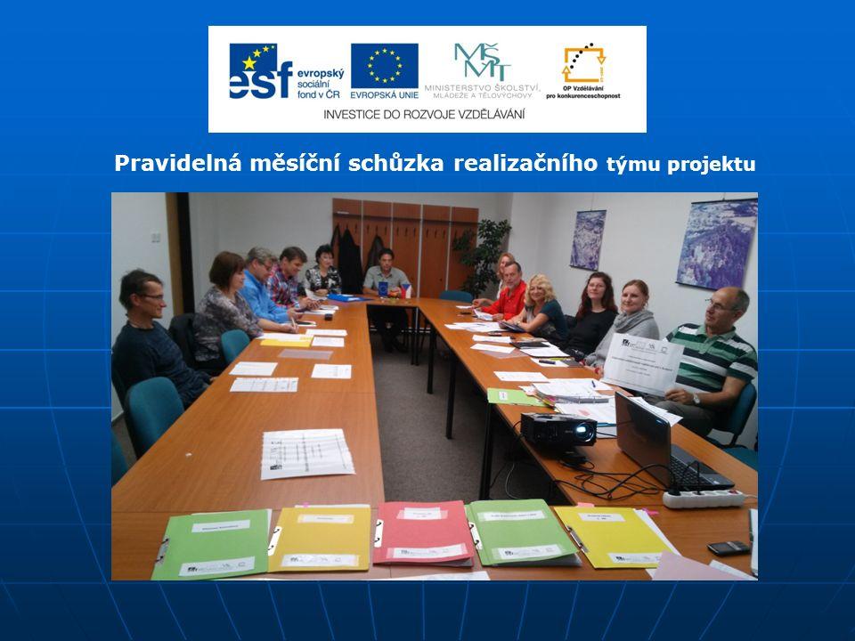Pravidelná měsíční schůzka realizačního týmu projektu
