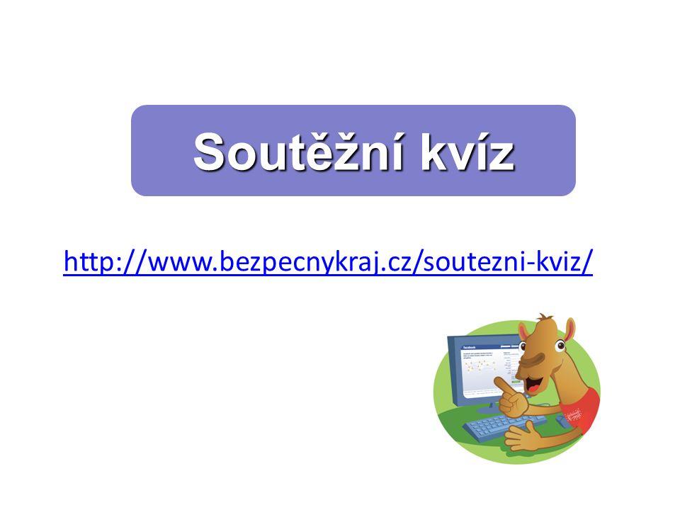 Soutěžní kvíz http://www.bezpecnykraj.cz/soutezni-kviz/