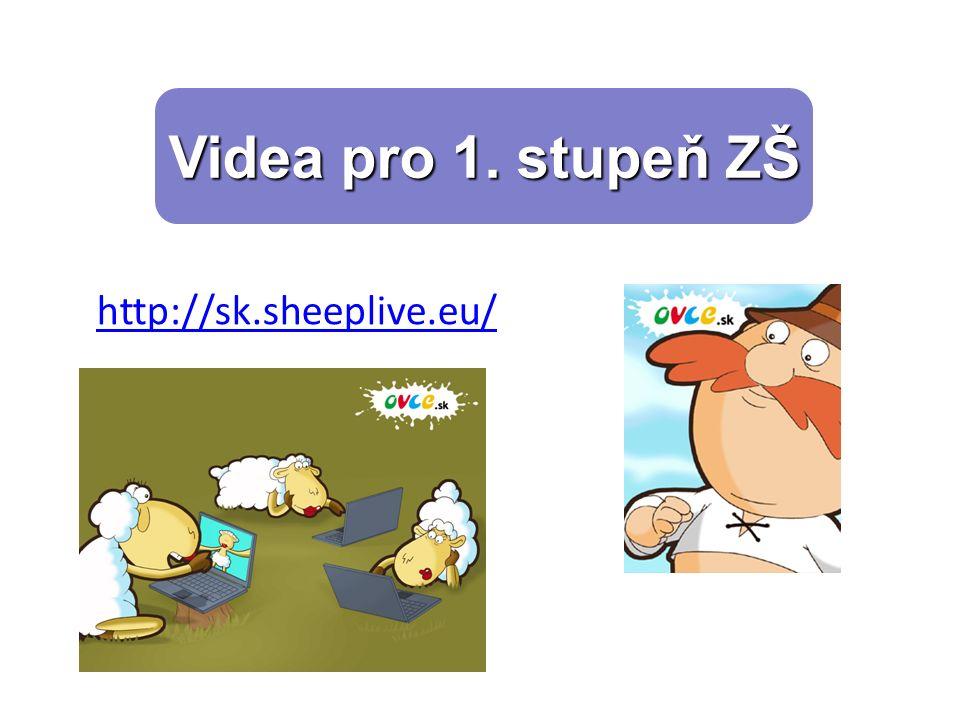 Videa pro 1. stupeň ZŠ http://sk.sheeplive.eu/