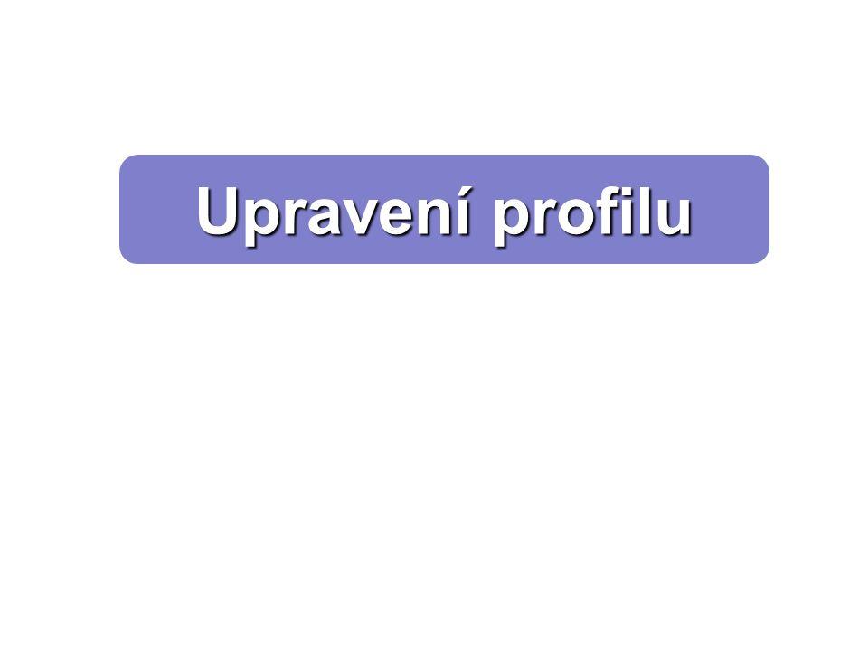 Upravení profilu