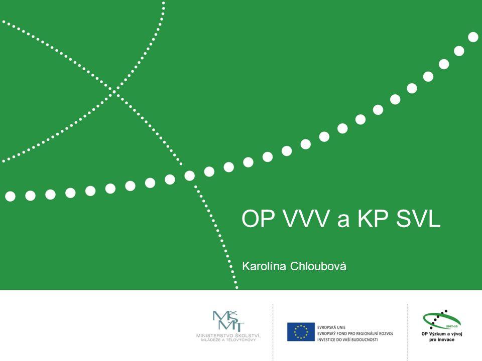 OP VVV a KP SVL Karolína Chloubová