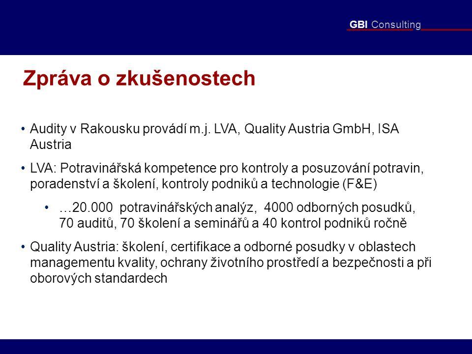 GBI Consulting Zpráva o zkušenostech Audity v Rakousku provádí m.j.