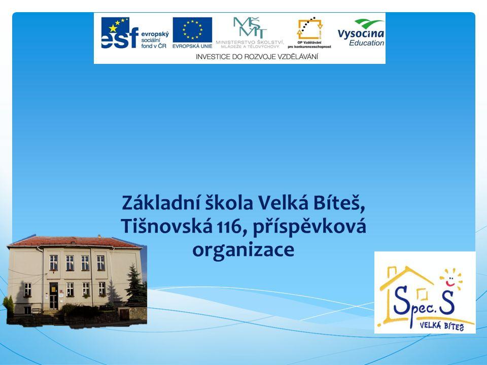 Základní škola Velká Bíteš, Tišnovská 116, příspěvková organizace