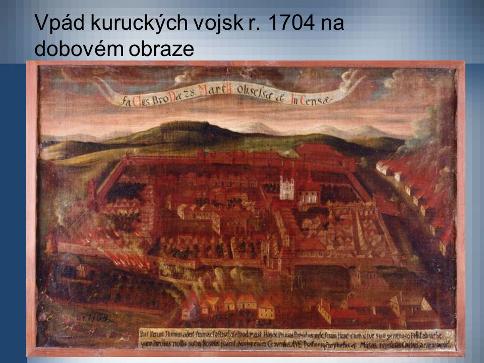 Vpád kuruckých vojsk r. 1704 na dobovém obraze