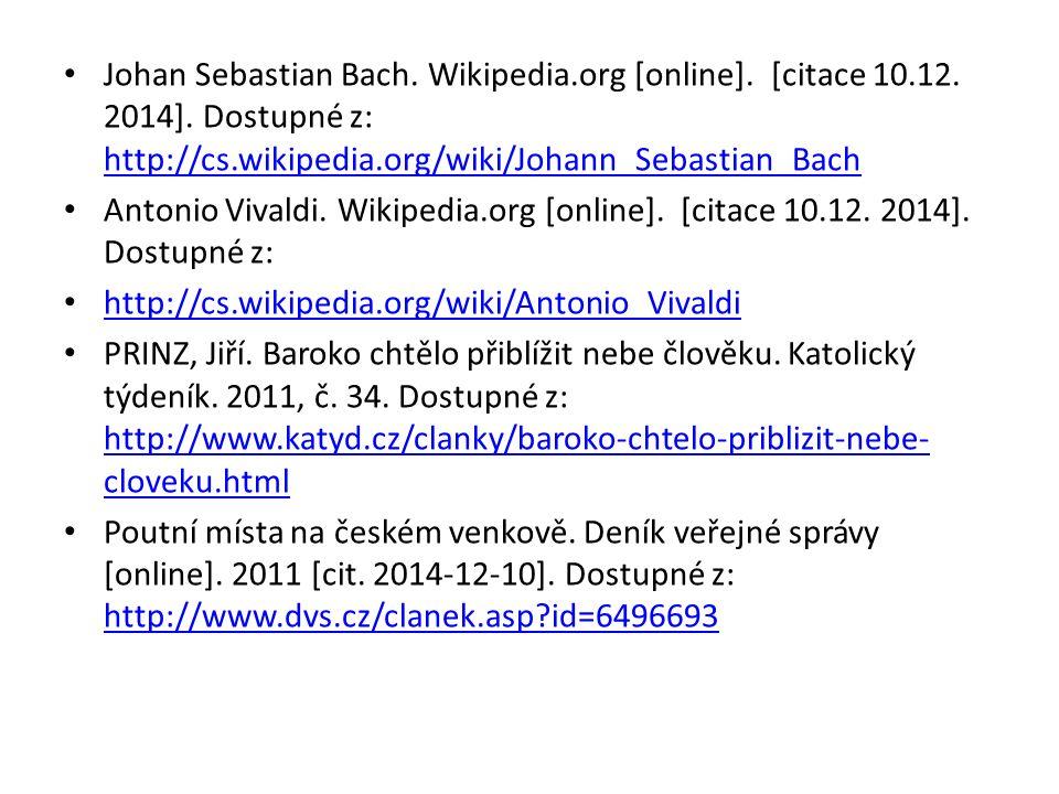 Johan Sebastian Bach. Wikipedia.org [online]. [citace 10.12.