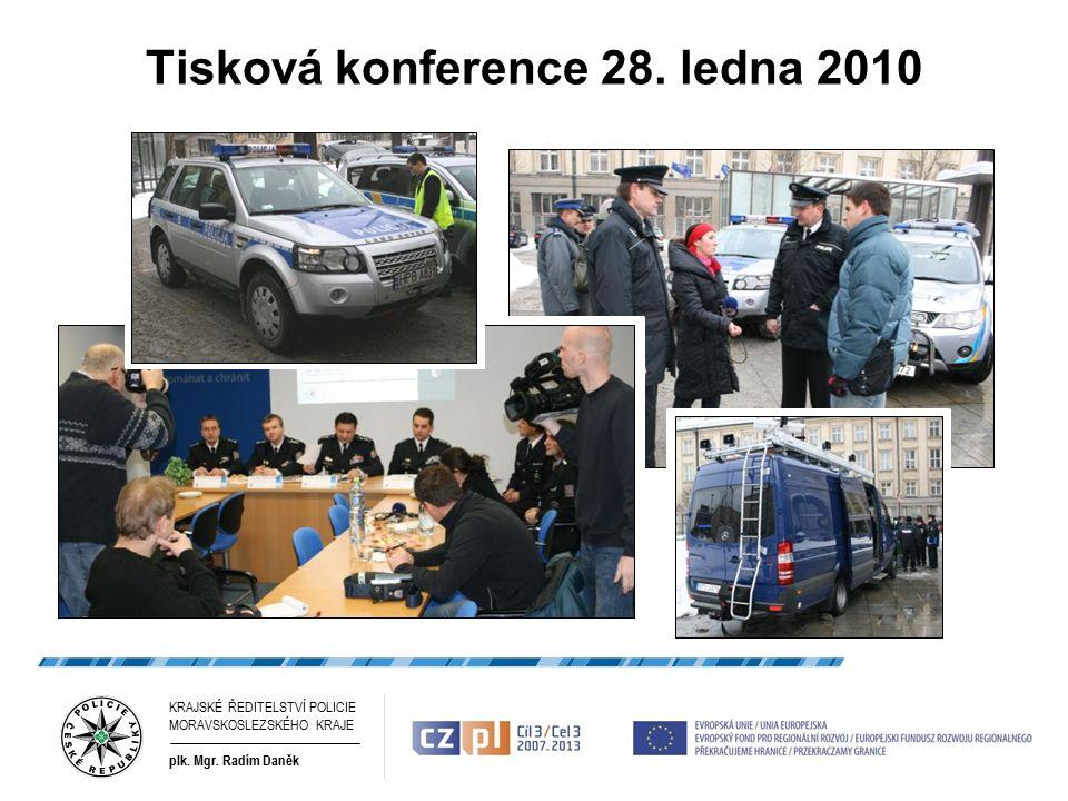 Tisková konference 28. ledna 2010 4 KRAJSKÉ ŘEDITELSTVÍ POLICIE MORAVSKOSLEZSKÉHO KRAJE plk.