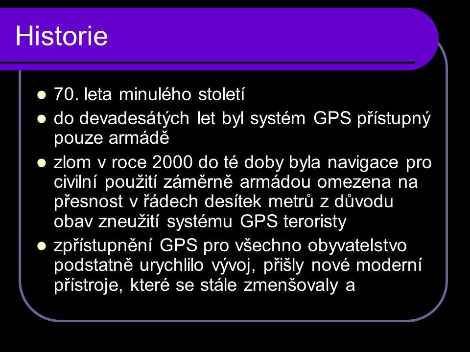 Jak GPS navigace funguje Po nebi nám krouží celkem 24 nestacionárních satelitů Navstar.