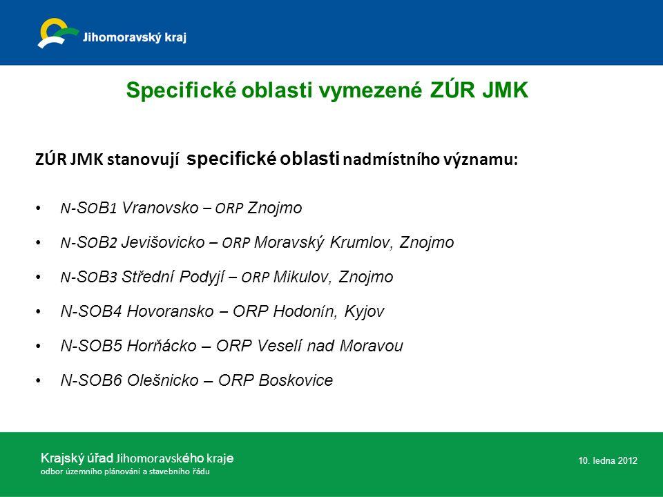 Specifické oblasti vymezené ZÚR JMK ZÚR JMK stanovují specifické oblasti nadmístního významu: N- S O B 1 Vranovsko – ORP Znojmo N- S O B 2 Jevišovicko
