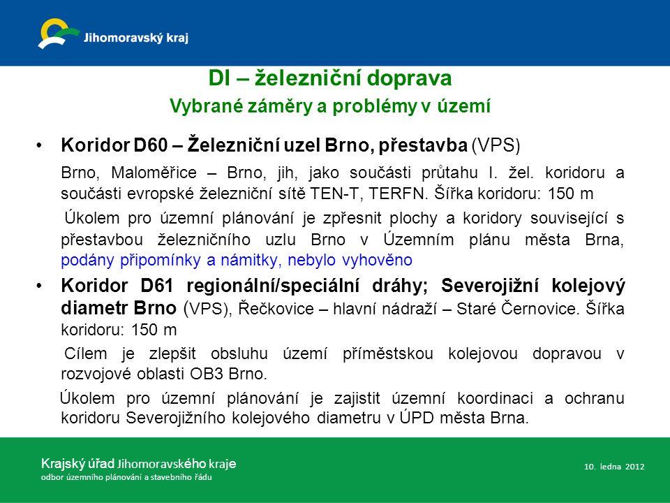 Koridor D60 – Železniční uzel Brno, přestavba (VPS ) Brno, Maloměřice – Brno, jih, jako součásti průtahu I. žel. koridoru a součásti evropské železnič