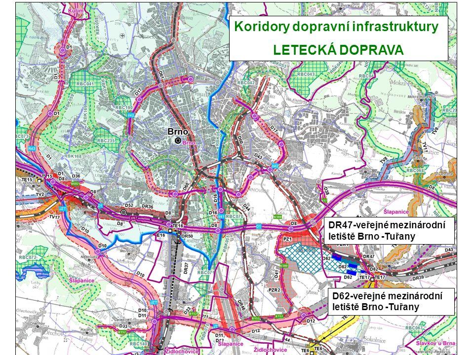 Koridory dopravní infrastruktury LETECKÁ DOPRAVA D62-veřejné mezinárodní letiště Brno -Tuřany DR47-veřejné mezinárodní letiště Brno -Tuřany